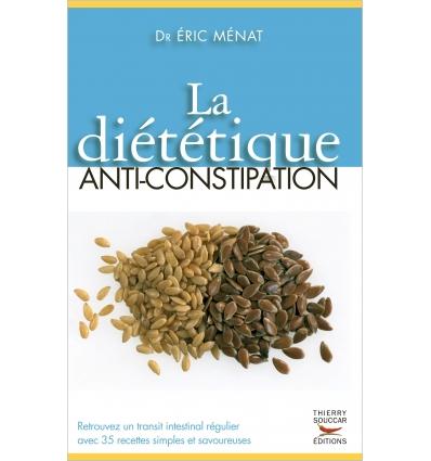 La diététique anti-constipation