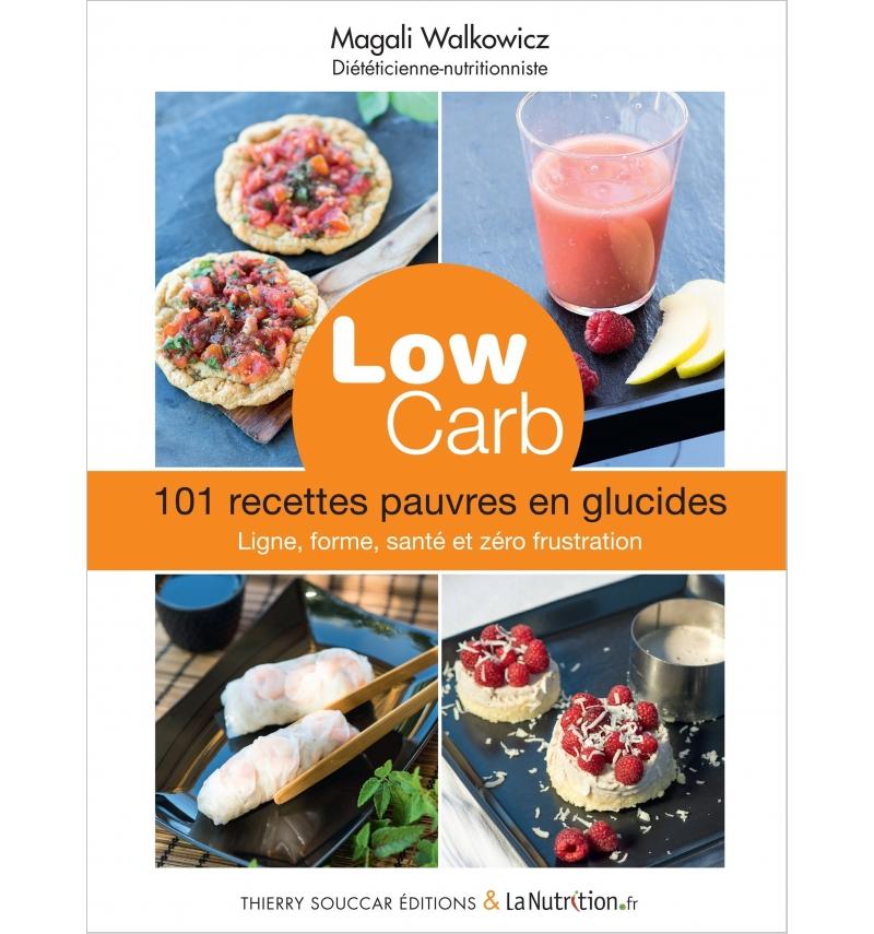 Ebook low carb 101 recettes pauvres en glucides magali wakowicz nutrivi - Fruits pauvres en glucides ...