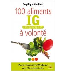 100 aliments IG à volonté - Ebook (Format EPUB)