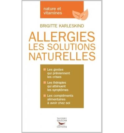 Allergies les solutions naturelles