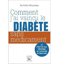 Comment j'ai vaincu le diabète sans médicaments - Ebook (Format EPUB)