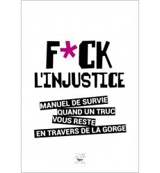 F*ck l'injustice