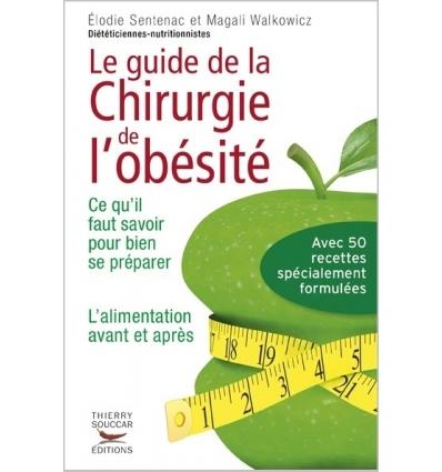 Le guide de la chirurgie de l'obésité