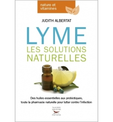 Lyme les solutions naturelles - Ebook (Format EPUB)