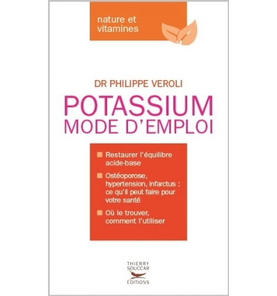 livres potassium mode d 39 emploi dr philippe veroli nutrivi. Black Bedroom Furniture Sets. Home Design Ideas