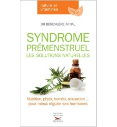 Syndrome prémenstruel les solutions naturelles