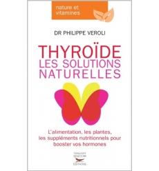 Thyroïde, les solutions naturelles