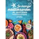 Je mange méditerranéen au quotidien - Ebook (Format EPUB)