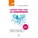 Soignez-vous avec le magnésium - Ebook (Format EPUB)