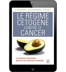 Le régime cétogène contre le cancer - Ebook (Format EPUB)
