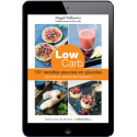 Low carb, 101 recettes pauvres en glucides - Ebook (Format EPUB)