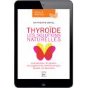Thyroïde, les solutions naturelles - Ebook (Format EPUB)