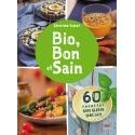 Bio, Bon et Sain - Ebook (format EPUB)