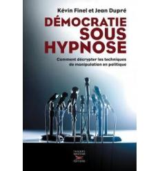Démocratie sous hypnose