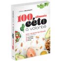 100 aliments céto à volonté - Ebook (Format EPUB)