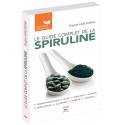 Le guide complet de la spiruline - Ebook (Format EPUB)
