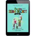 Famille (presque) Zéro Déchet - Ze Guide - Ebook (Format EPUB)