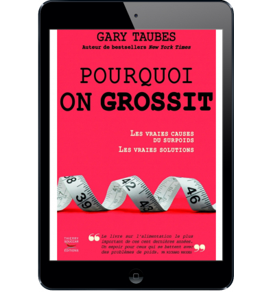 Pourquoi on grossit