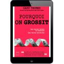 Pourquoi on grossit - Ebook (Format EPUB)