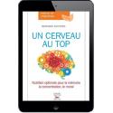 Un cerveau au top - Ebook (Format EPUB)