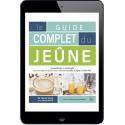 Le guide complet du jeûne - Ebook (Format EPUB)