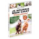 Je nourris mon chat naturellement - Ebook (Format EPUB)