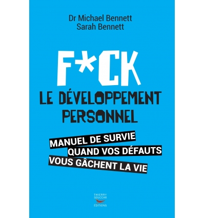 livres f ck le d veloppement personnel dr michael bennett sarah bennett nutrivi. Black Bedroom Furniture Sets. Home Design Ideas