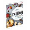 Les aliments qui soignent l'arthrose - Ebook (Format EPUB)