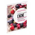 Les aliments qui soignent l'acné - Ebook (Format EPUB)