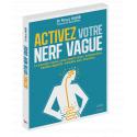 Activez votre nerf vague - Ebook (Format EPUB)