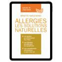Allergies les solutions naturelles- Ebook (Format EPUB)