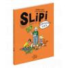 Slipi - La révolution verte : Tome 02