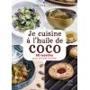 Je cuisine à l'huile de coco
