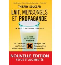 Lait, mensonges et propagande nouvelle édition