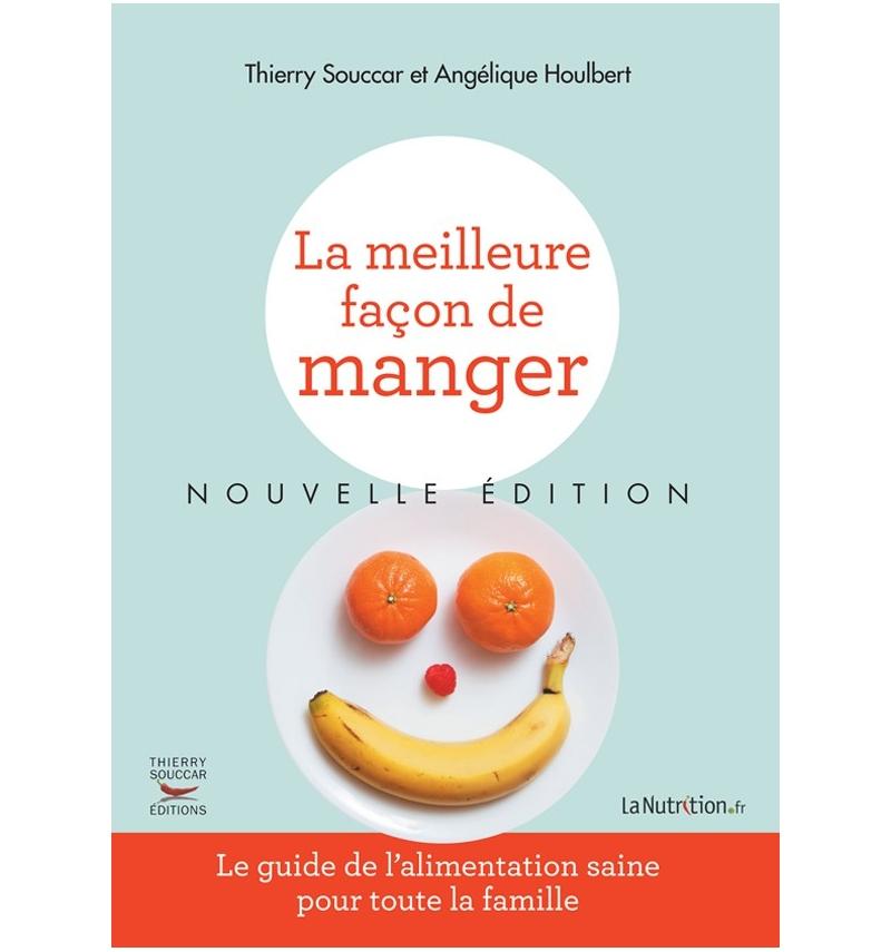 livres - la meilleure fa u00e7on de manger nvelle edition