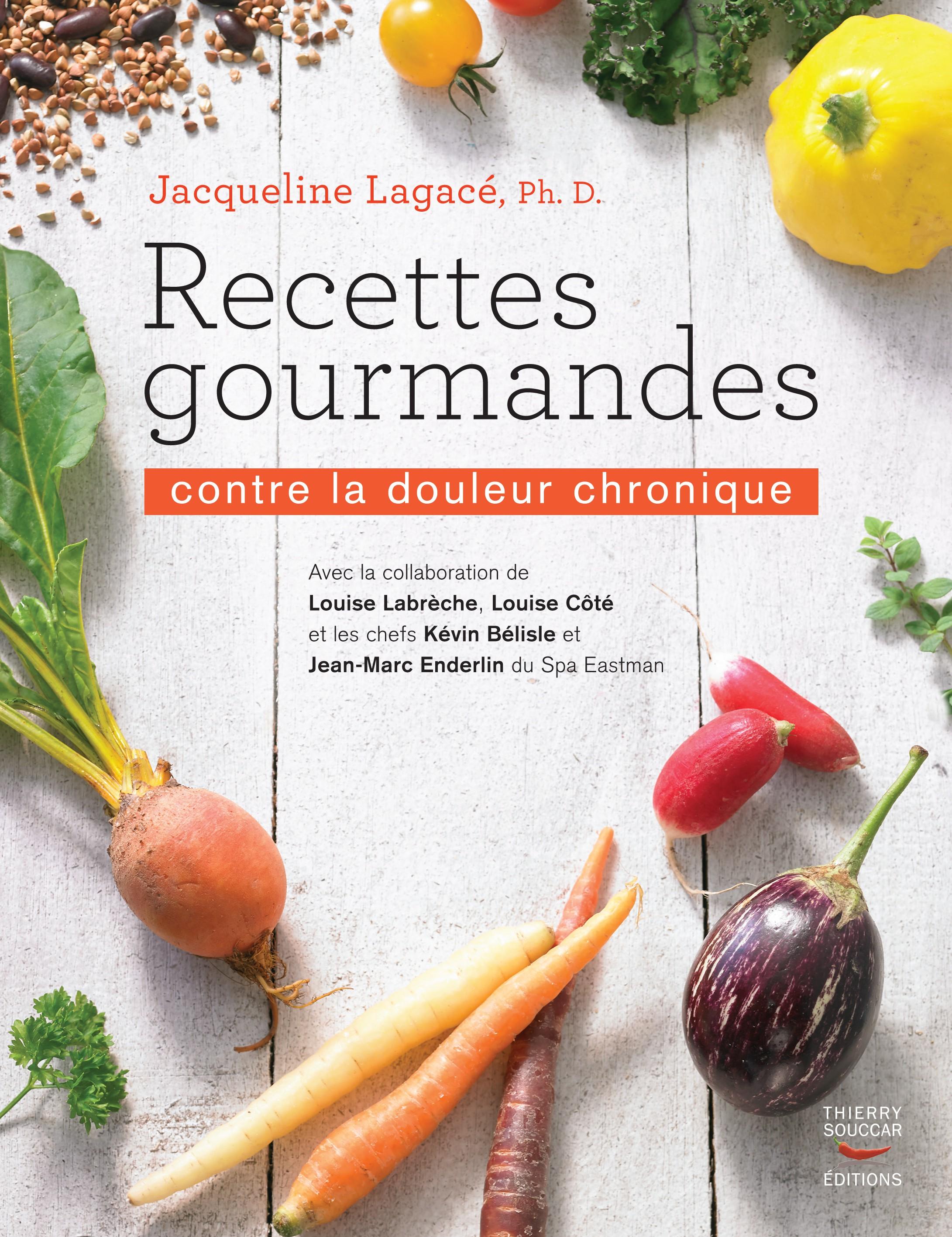 Livres , Recettes gourmandes contre la douleur chronique , J. Lagacé │  Nutrivi