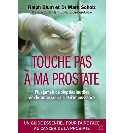 Touche pas à ma prostate