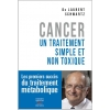 Cancer : un traitement simple et non toxique