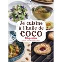 Je cuisine à l'huile de coco - Ebook (Format EPUB)