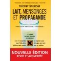 Lait, mensonges et propagande nouvelle édition - Ebook (Format EPUB)