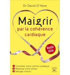 Maigrir par la cohérence cardiaque nouvelle édition