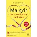Maigrir par la cohérence cardiaque nouvelle édition - Ebook (Format EPUB)