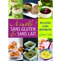 A table sans gluten et sans lait - Ebook (Format EPUB)